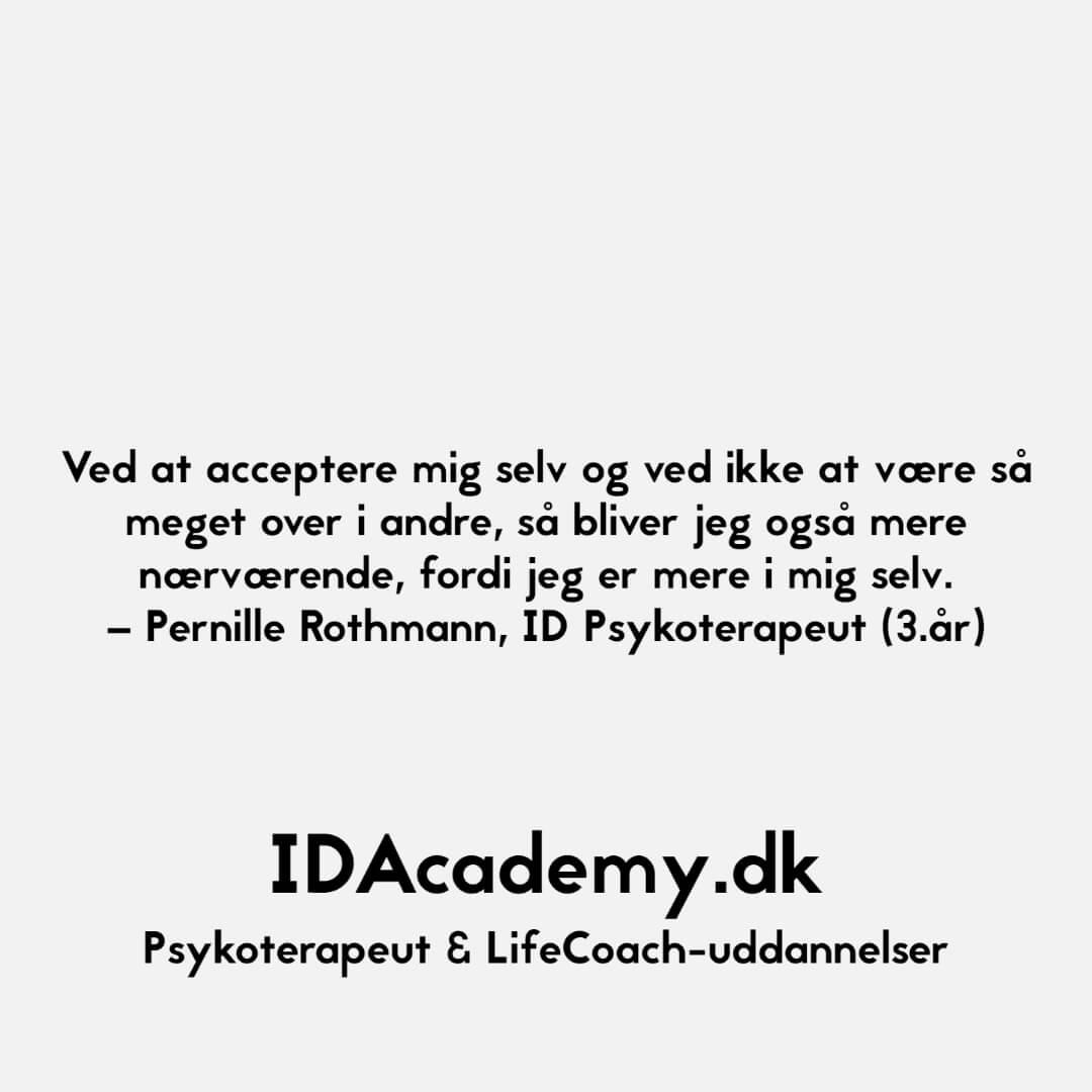 Citat fra Pernille Rothmann, ID Psykoterapeut